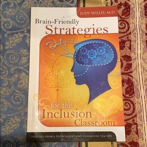 Other - Brain Friendly Strategies for the Inclusion Classr